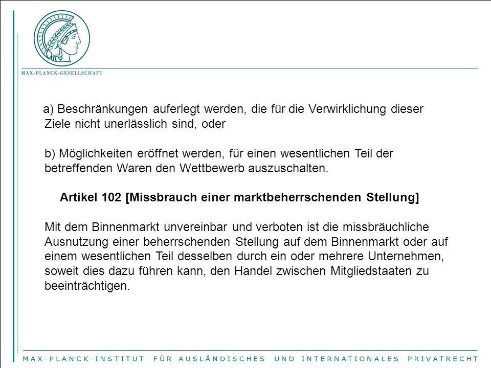 Artikel 102 [Missbrauch einer marktbeherrschenden Stellung]